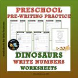 Dinosaurs Write Numbers Worksheets 1-20   Pre-Writing Practice
