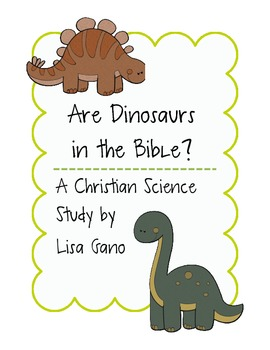 Dinosaurs in the Bible: A Christian Science Exploration