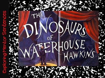 Dinosaurs of Waterhouse Hawkins Interactive Mentor Sentenc