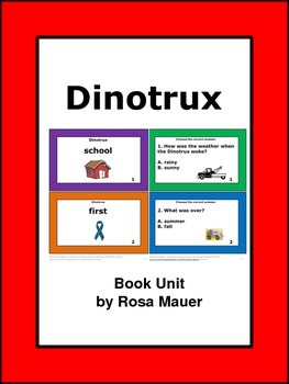 Dinotrux Go to School Literacy Unit