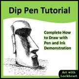 Dip Pen Tutorial