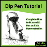 Dip Pen Tutorial