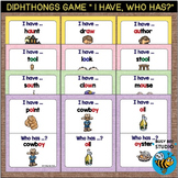 Diphthong Game: I have, Who has...