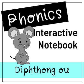 Diphthong OU - Phonics Interactive Journal/Notebook