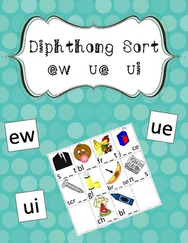 Diphthong Picture Sort for ew, eu, ui