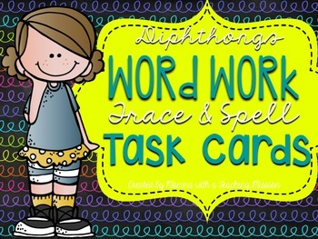 Diphthong Vowel Team Trace and Spell Task Cards
