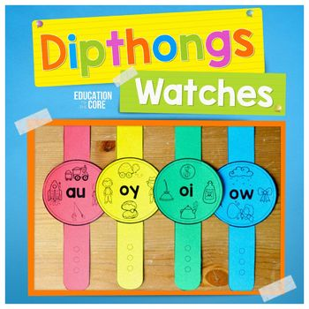 Diphthongs Watches | Diphthongs Activities