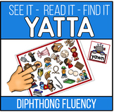 Diphthong Word Recognition and Fluency Yatta - In color an