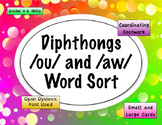 Diphthong /aw/ and /ou/ Word Sort {Differentiated} + Seat work