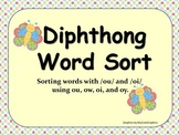 Diphthong Word Sort-(vocabulary practice with 88 ou, ow, oi, and oy words)