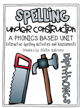 Diphthong Word Work: Spelling Under Construction