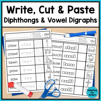 Diphthong and Vowel Digraphs Worksheets: No Prep Write, Cut and Paste Activities