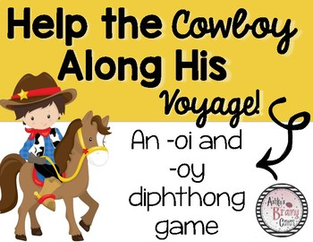 Diphthong -oi and -oy game (Help the Cowboy on His Voyage)