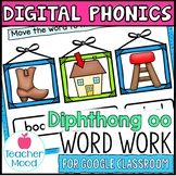 Digital Phonics Activities Diphthongs Word Work OO Google Classroom