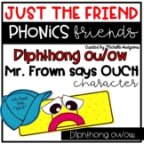 Diphthong ou ow Craftivity, Phonics Friends Just the Friend