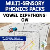 Diphthong: OW   Orton-Gillingham Multisensory Phonics Acti