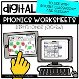 Distance Learning Diphthongs OO/EW Worksheets for Google Classroom™ & Seesaw™