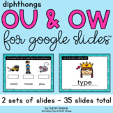 Diphthongs OU & OW for Google Slides™