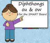 Diphthongs Ou & Ow for the SMART Board