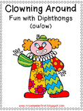 First Grade Phonics: Diphthongs Ou and Ow