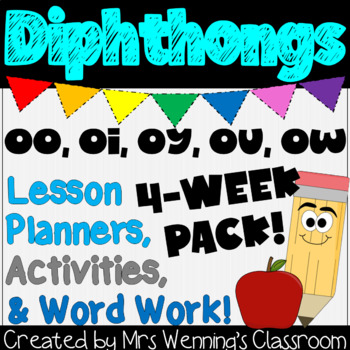Diphthongs Pack! 4 Weeks of Lesson Plans, Activities, and Word Work!