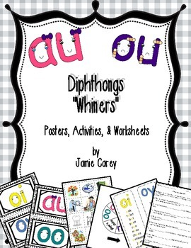 """Diphthongs """"Whiners"""" Activities Packet"""