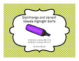 Diphthongs and Variant Vowels Highlight Sorts
