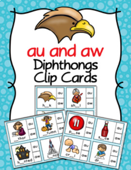 Diphthongs au and aw Clip Cards