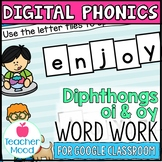 Digital Phonics Activities Diphthongs Word Work OI OY Google Classroom