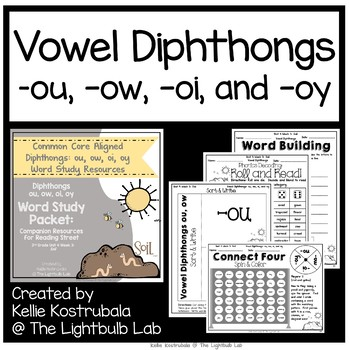 Diphthongs ou, ow, oi, oy Word Study Packet: (Soil) Reading Street Resource