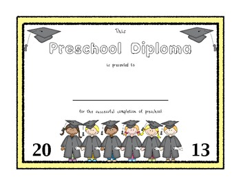 Diploma for Preschoolers, Kinders, and Firsts!