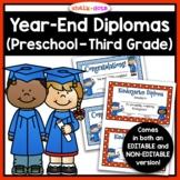 End of Year Certificates and Diplomas (Preschool - Third Grade)