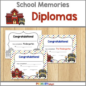 End of the Year Diplomas