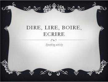 Dire, Lire, Boire, Ecrire : question mixer speaking activity