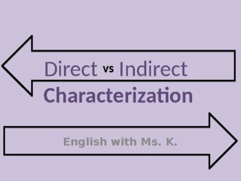 Direct & Indirect Characterization