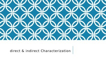 Direct & Indirect Characterization PPT