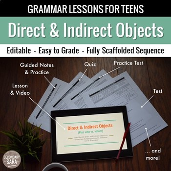 Direct & Indirect Objects: Scaffolded Grammar Lesson, Quiz, & Test Set