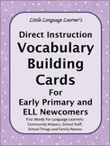ESL Direct Instruction Vocabulary Cards for Early Primary