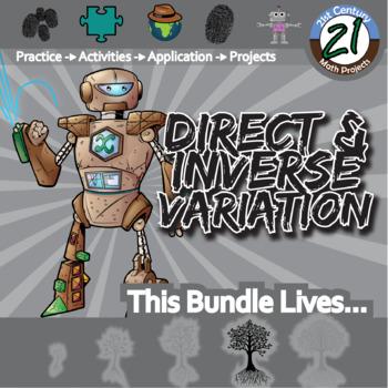 Direct & Inverse Variation -- Activities & Projects -- Unit Bundle