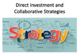 Direct Investment and Collaborative Strategies (Internatio