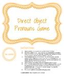 Direct Object Pronoun Game