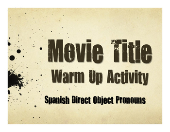 Spanish Direct Object Pronoun Movie Titles
