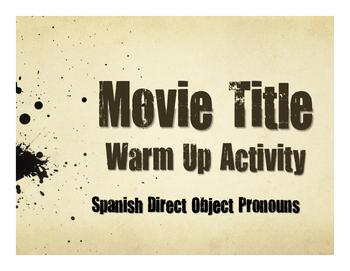 Spanish Direct Object Pronoun Movie Titles