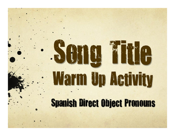 Spanish Direct Object Pronoun Song Titles