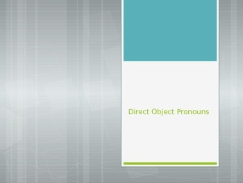 Avancemos 2.1.1- Direct Object Pronouns