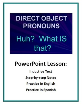 Direct Object Pronouns: Inductive Text, Notes, and Practic