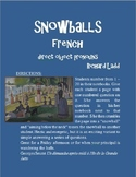 Direct Object Pronouns Snowballs FRENCH