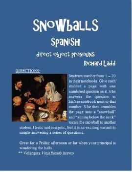 Direct Object Pronouns Snowballs SPANISH