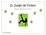 Direct Object Pronouns Spanish Soccer Game