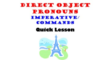 Direct Object Pronouns in French: Imperative, Commands